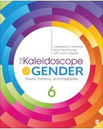 The Kaleidoscope of Gender: Prisms, Patterns, and Possibilities, 6e