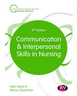 Communication and Interpersonal Skills in Nursing, 4e