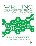 Writing Research Proposals in the Health Sciences: A Step-by-step Guide