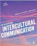 Introducing Intercultural Communication: Global Cultures and Contexts