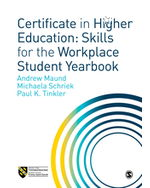 Certificate in Higher Education: Skills for the Workplace Student Yearbook