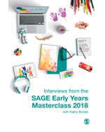 Interviews From The Sage Early Years Masterclass 2018