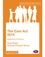 The Care Act 2014: Wellbeing in Practice