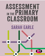 Assessment in the Primary Classroom: Principles and practice