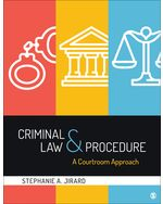 Criminal Law and Procedure: A Courtroom Approach