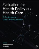 Evaluation for Health Policy and Health Care: A Contemporary Data-Driven Approach