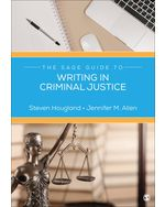 The SAGE Guide to Writing in Criminal Justice, 1e