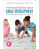 Thinking Critically About Child Development: Examining Myths and Misunderstandings