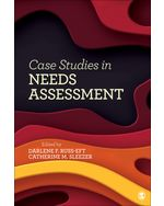 Case Studies in Needs Assessment
