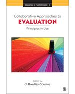 Collaborative Approaches to Evaluation: Principles in Use