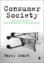 Consumer Society: Critical Issues & Environmental Consequences
