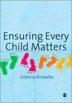 Ensuring Every Child Matters: A Critical Approach
