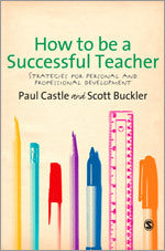 How to be a Successful Teacher: Strategies for Personal and Professional Development