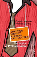 Employee Identity in Indian Call Centres: The Notion of Professionalism