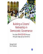Building a Citizens' Partnership in Democratic Governance: The Delhi Bhagidari Process through Large-group Dynamics