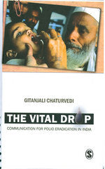 The Vital Drop: Communication for Polio Eradication in India
