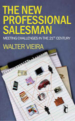 The New Professional Salesman: Meeting Challenges in the 21st Century