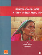 Microfinance in India: A State of the Sector Report, 2007