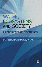 Water, Ecosystems and Society: A Confluence of Disciplines