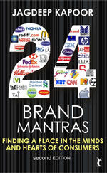Twenty Four Brand Mantras: Finding a Place in the Minds and Hearts of Consumers