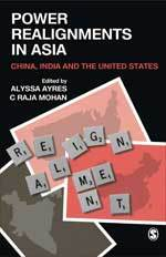 Power Realignments in Asia: China, India and the United States