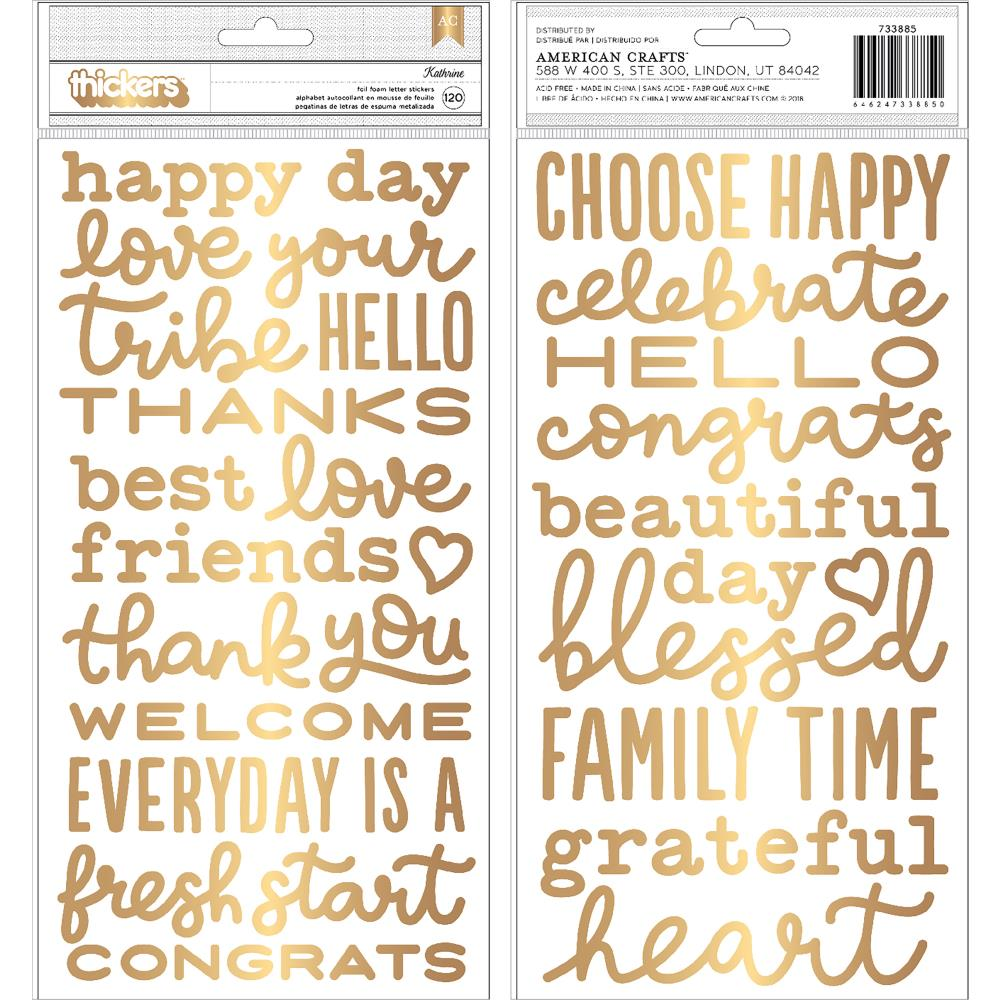 AMERICAN CRAFTS KATHRINE GOLD FOAM PHRASES THICKERS (HAS TO BE ORDERED)