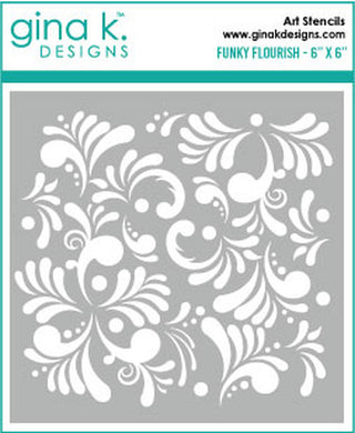 DIRECT BUY GINA K DESIGNS STENCIL FUNKY FLOURISH (HAS TO BE ORDERED)