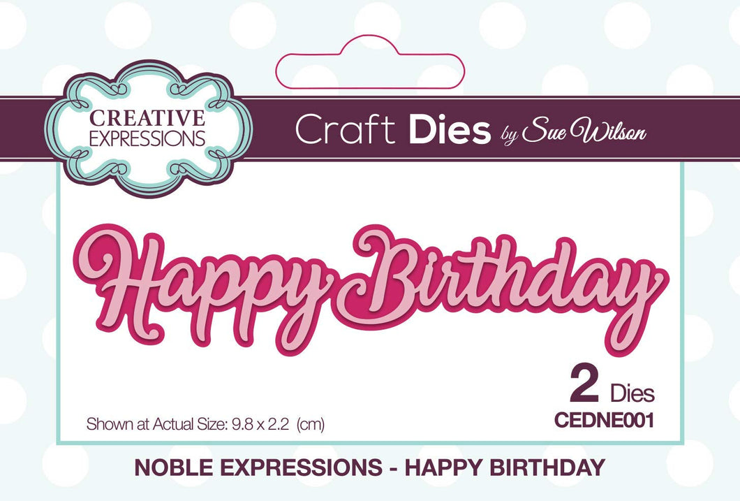CREATIVE EXPRESSIONS METAL DIE CUT NOBLE EXPRESSIONS HAPPY BIRTHDAY (HAS TO BE ORDERED)