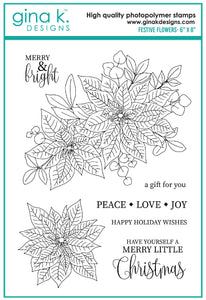 DIRECT BUY GINA K DESIGNS LARGE STAMP SET FESTIVE FLOWERS (HAS TO BE ORDERED)