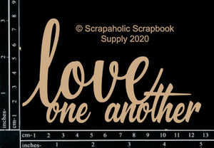 "DIRECT BUY SCRAPAHOLICS CHIPBOARD EMBELLISHMENT  ""LOVE ONE ANOTHER"" (HAS TO BE ORDERED)"