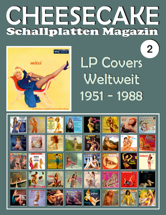 CHEESECAKE - Schallplatten Magazin Nr. 2: LP Covers Weltweit (1951 - 1988) - Vollfarb-Guide - Full-color