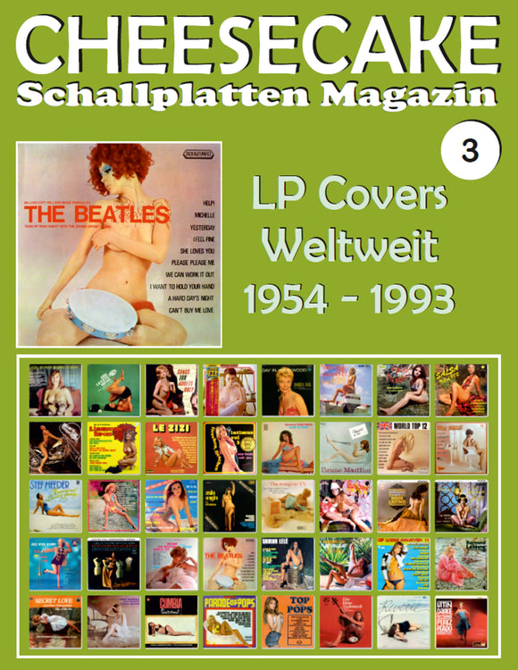 CHEESECAKE - Schallplatten Magazin Nr. 3: LP Covers Weltweit (1954 - 1993) - Vollfarb-Guide - Full-color