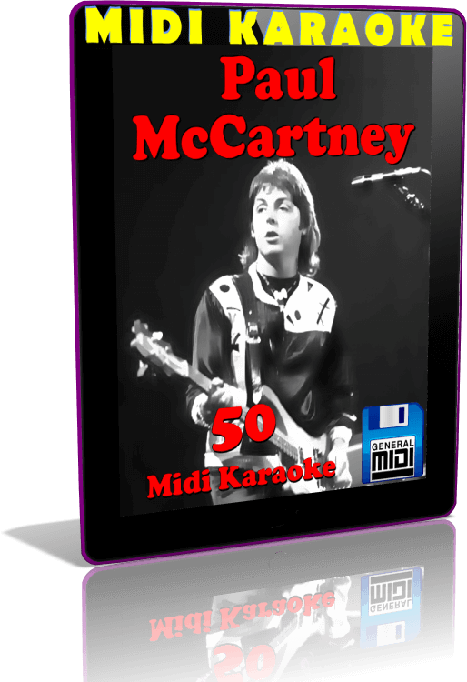 Descarga Digital de 50 MIDI KARAOKES Al Estilo de PAUL MCCARTNEY en Formato General MIDI