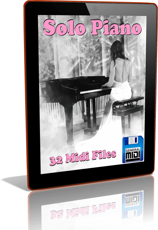 Descarga Digital de 32 MIDI FILES Al Estilo de SÓLO PIANO 1 en Formato General MIDI