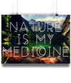 Nature is My Medicine - A4 Fine Art Bamboo Print