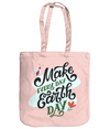 Make Every Day Earth Day EarthAware Organic Spring Tote - pastel pink