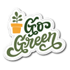 Go Green Die Cut Vinyl Sticker
