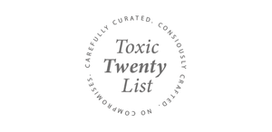 Our Toxic Twenty