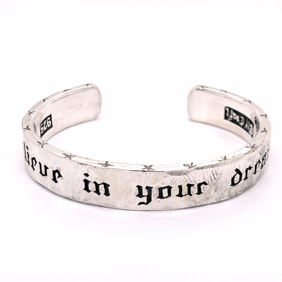 Silver Bangle Rough BELIEVE IN YOUR DREAMS 10