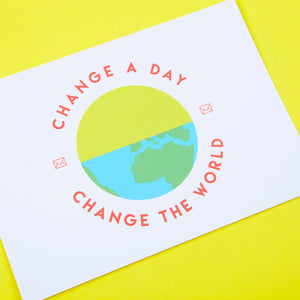 Change a Day change the World Postcard by Zabby Allen & Love inca