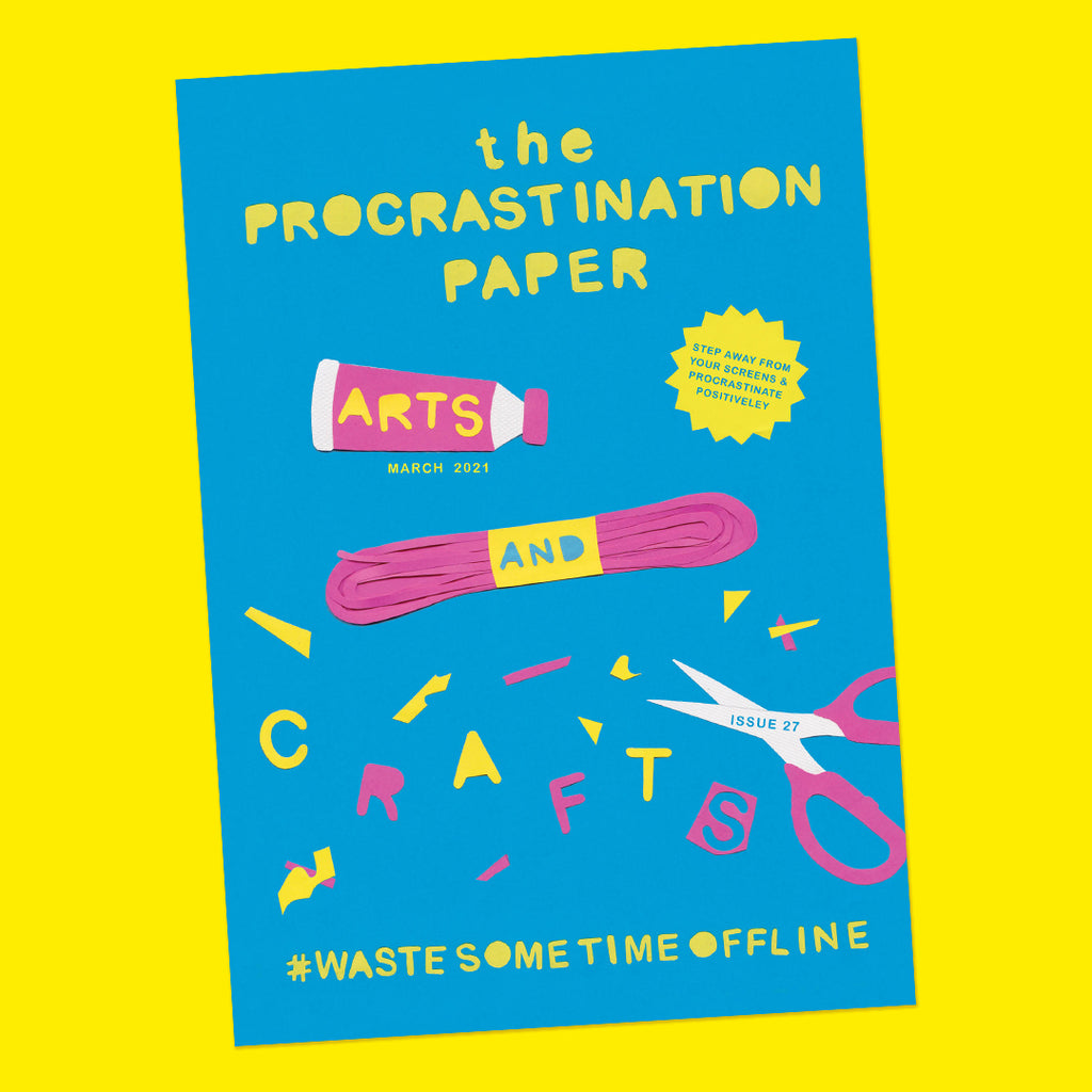 The Procrastination Paper Issue 27: Arts & Crafts (Single Copy)
