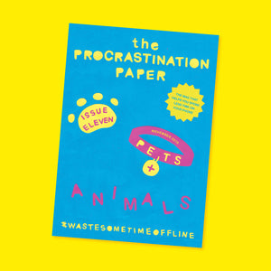 The Procrastination Paper Issue 11: Pets & Animals (Single Copy)