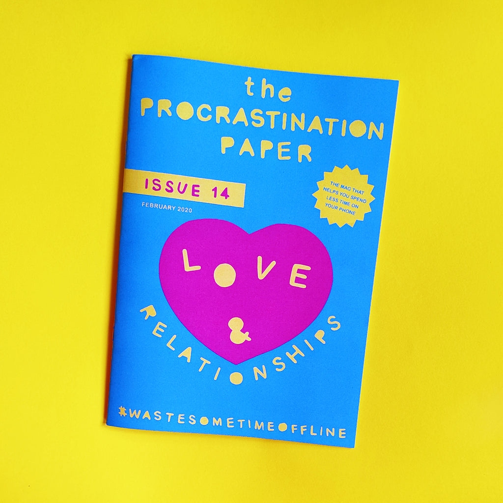 The Procrastination Paper Issue 14: Love & Relationships (Single Copy)