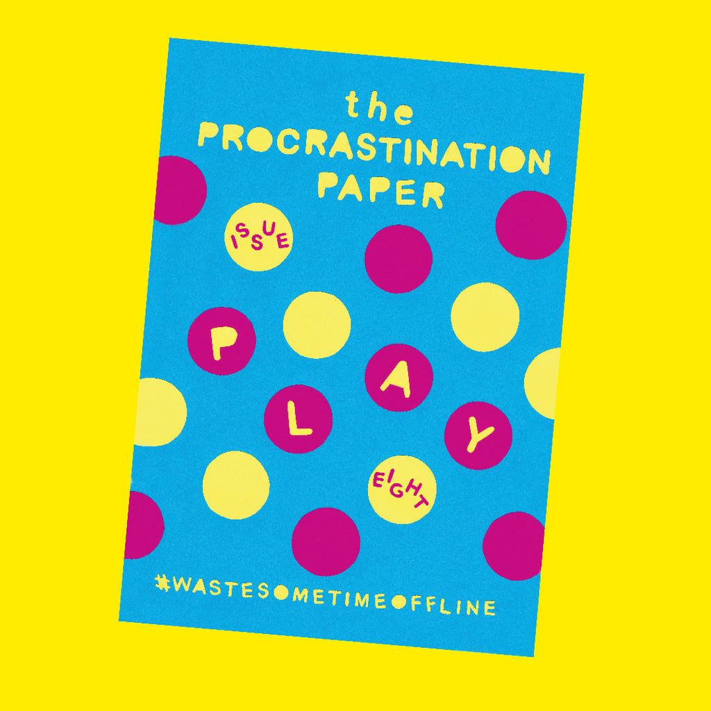The Procrastination Paper Issue 8: Play (Single Copy)