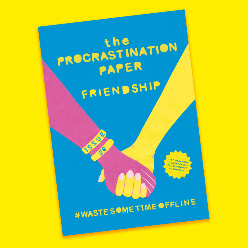 The Procrastination Paper Issue 26: Friendship (Single Copy)