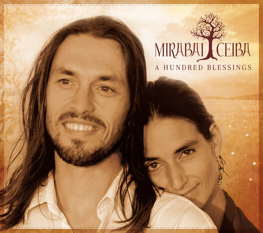 A Hundred Blessings - CD - Mirabai Ceiba