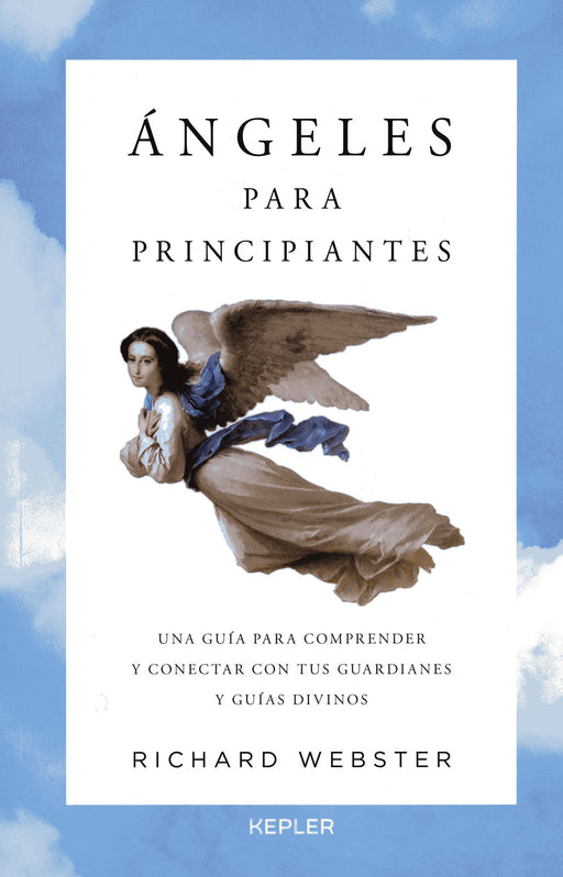 Ángeles para Principiantes Richard Webster