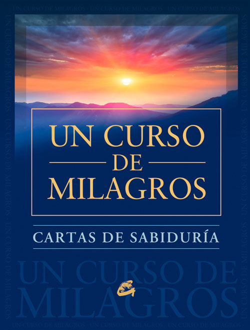 Cartas de Sabiduría de Un Curso de Milagros Foundation For Inner Peace