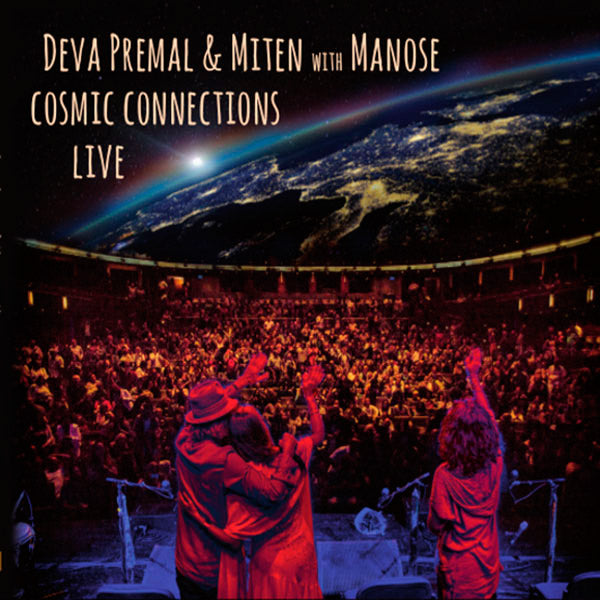 CD - Cosmic Connections Live Deva Premal, Manose, Miten