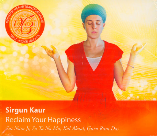 CD - Reclaim Your Happiness Sirgun Kaur